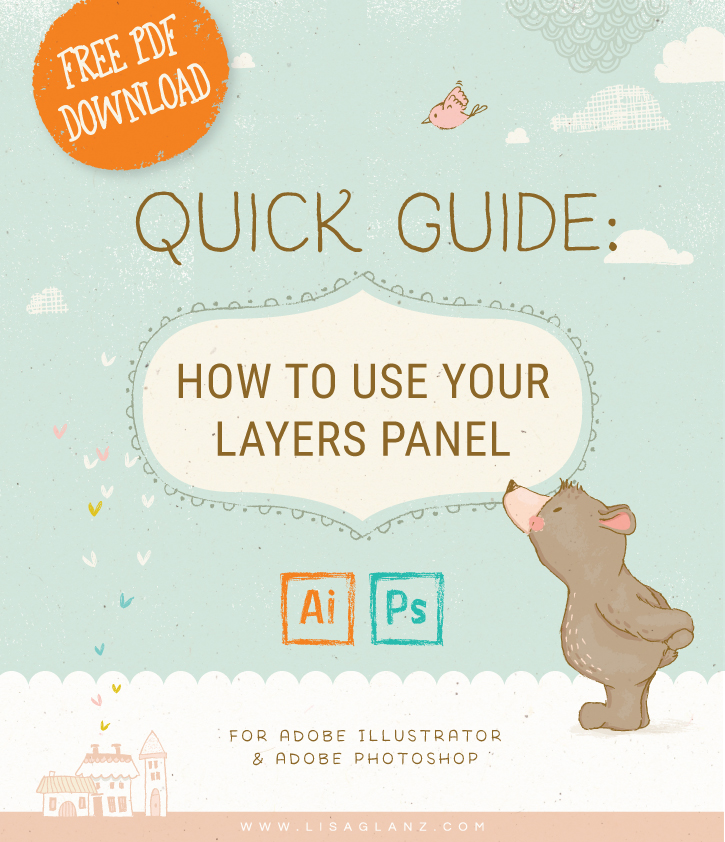 How To Use Layers In Illustrator And Photoshop Lisa Glanz